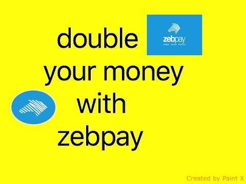 double your money with zebpay – Black Soul Science